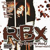 Ripp Tha Game Bloody (Street Muzic) by RBX