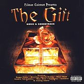 Fillmoe Coleman Presents: The Gift Movie Soundtrack by Various Artists