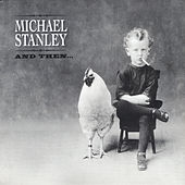 And Then by Michael Stanley