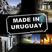 Made In Uruguay For Export, Vol. 1 by Various Artists