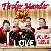 I Love Volksmusik van Tiroler Mander