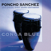 Conga Blue by Poncho Sanchez