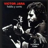 Habla y Canta (En Vivo en La Habana, Cuba) de Victor Jara