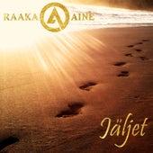 Jäljet by Raaka-Aine