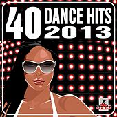 40 Dance Hits 2013 - EP by Various Artists