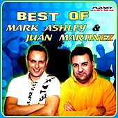 Best Of Mark Ashley & Juan Martinez - EP de Mark Ashley