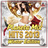 Planeta Mix Hits 2013. Winter Edition - EP by Various Artists
