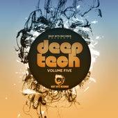 Deep Tech, Vol. Five von Various Artists