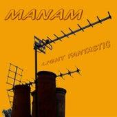 Light Fantastic de Manam