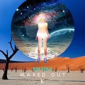 Maxed Out - Single von Kay Cola