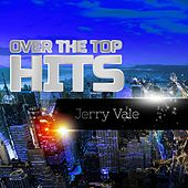 Over The Top Hits de Jerry Vale