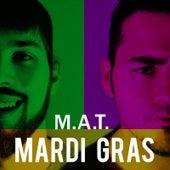 Mardi Gras von MaT