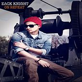 On Repeat by Zack Knight