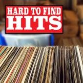 Hard To Find Hits von Various Artists