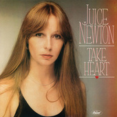 Take Heart de Juice Newton