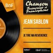 Je tire ma révérence (Mono Version) von Jean Sablon