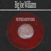 Me Myself and My Songs de Big Joe Williams