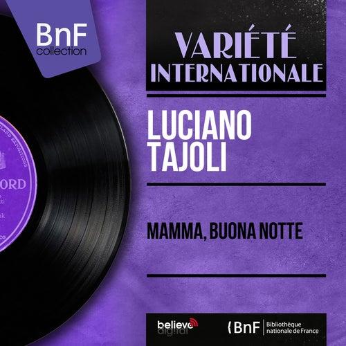 Mamma Buona Notte Mono Version Ep Di Luciano Tajoli Napster