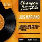 L'étranger au paradis / Amour, castagnettes et tango (Mono Version) von Luis Mariano