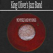 Me Myself and My Songs by King Olivers Jazz Band