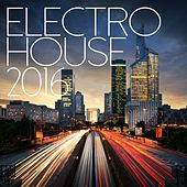 Electro House 2016 - EP de Various Artists