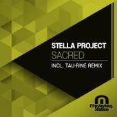Sacred (Tau-Rine Remix) by Stella Project
