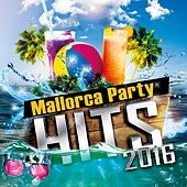 Mallorca Party Hits 2016 by Various Artists