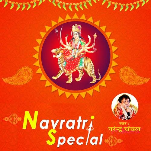 Navratri Special by Narendra Chanchal