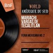 Feria Mexicana No. 2 (Mono Version) de Mariachi Vargas de Tecalitlan