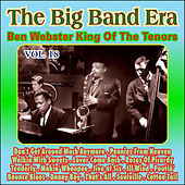 Giants of the Big Band Era Vol. XVIII von Ben Webster