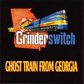 Ghost Train from Georgia by Grinderswitch