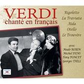 Verdi chanté en français (Rigoletto, La Traviata, Aïda, Otello, Le Trouvère) by Various Artists