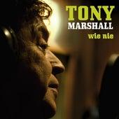 Wie Nie von Tony Marshall