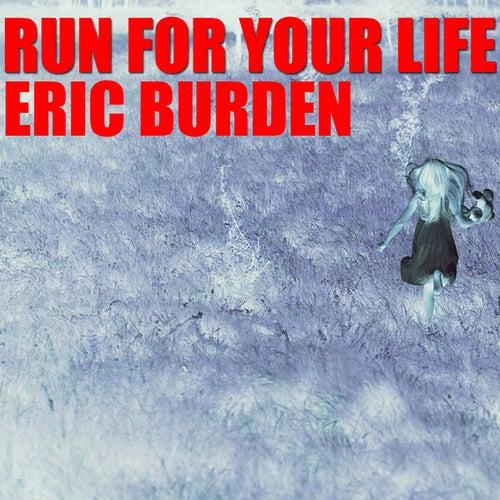 Run For Your Life de Eric Burdon