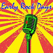 Early Rock Days de Various Artists