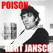 Poison by Bert Jansch