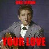 Your Love de Bob Luman