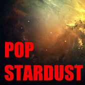 Pop Stardust by Various Artists