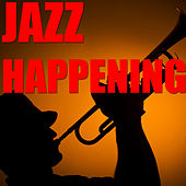 Jazz Happening by Various Artists