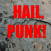 Hail, Punk! von Various Artists