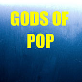 Gods Of Pop by Various Artists