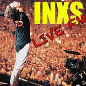 Live FM INXS (Live) by INXS