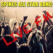 Live FM Spikes All Star Band (Live) de Various Artists