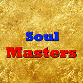 Soul Masters by Various Artists