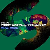 Move Right by Robbie Rivera