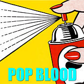 Pop Blood by Various Artists