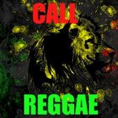 Call Reggae von Various Artists
