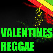 Valentines Reggae by Various Artists