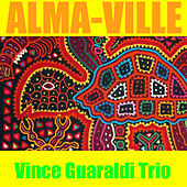 Alma-Ville by Vince Guaraldi