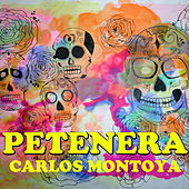 Petenera by Carlos Montoya